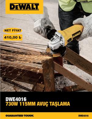 DEWALT DWE4016-TR TAŞLAMA KAMPANYASI